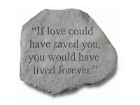 Shop Garden Stone - If love could have saved you ... - 8 LBS - 15.75 x 12.75