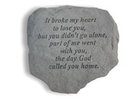 Shop Garden Stone - It broke my heart to lose you... - 6 LBS - 11 x 10